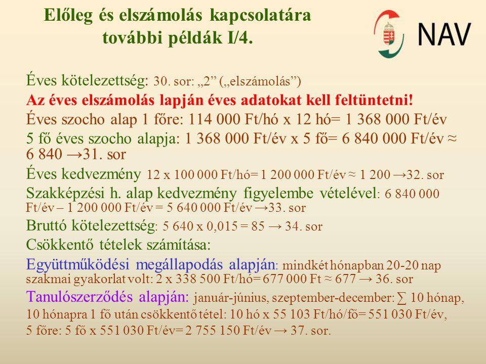 Előleg és elszámolás kapcsolatára további példák I/4.