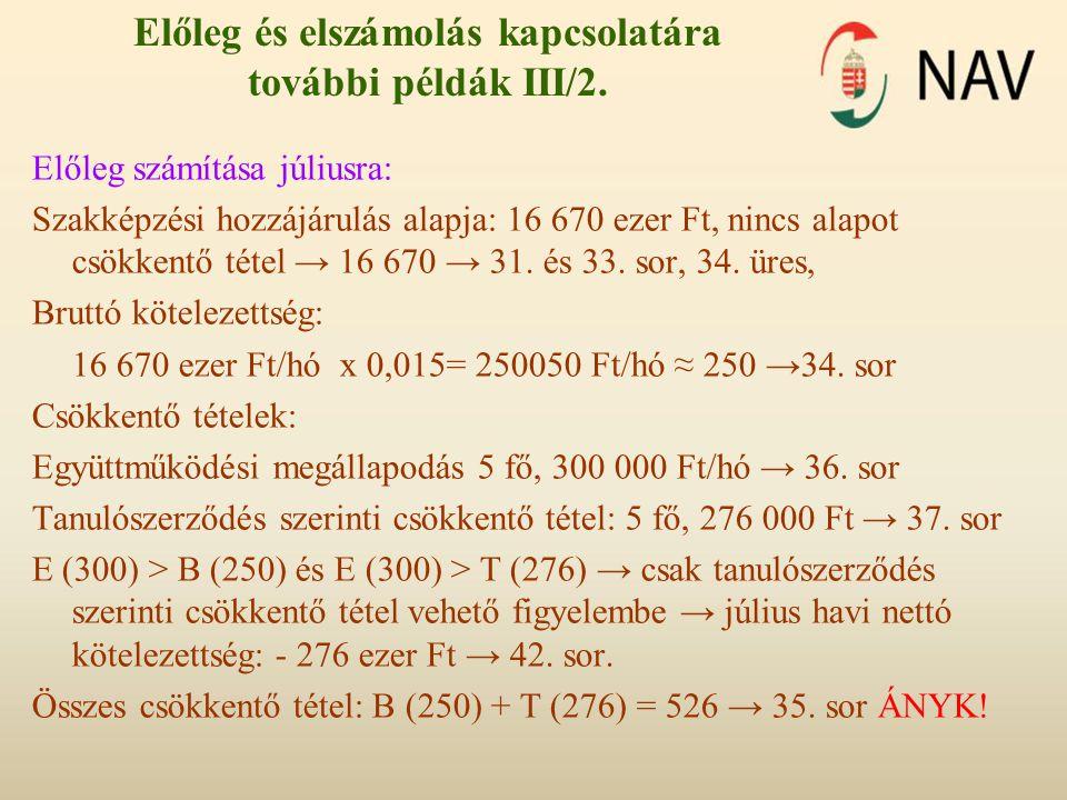 Előleg és elszámolás kapcsolatára további példák III/2.