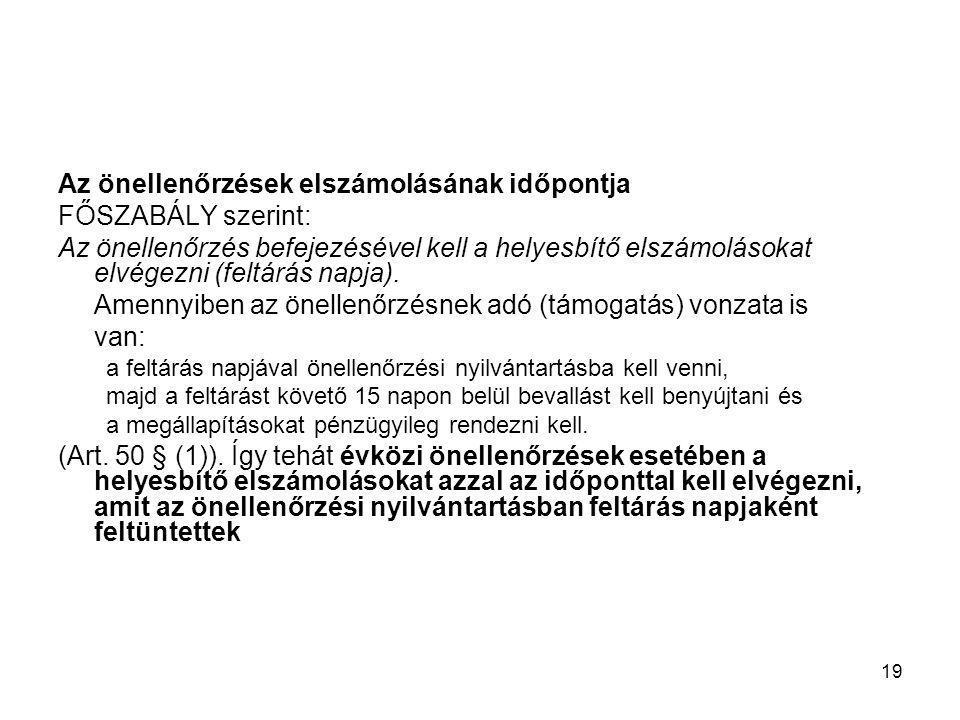 Az önellenőrzések elszámolásának időpontja FŐSZABÁLY szerint: