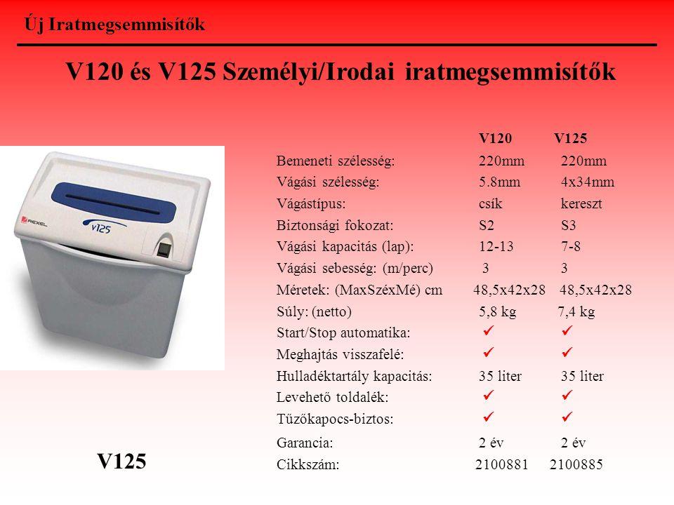 V120 és V125 Személyi/Irodai iratmegsemmisítők