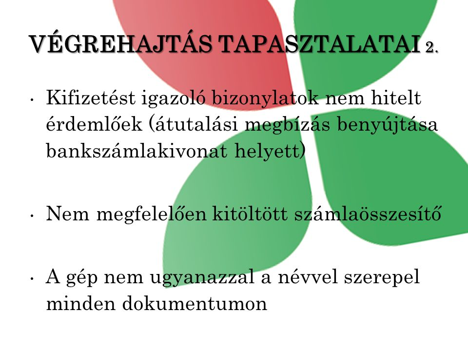 VÉGREHAJTÁS TAPASZTALATAI 2.