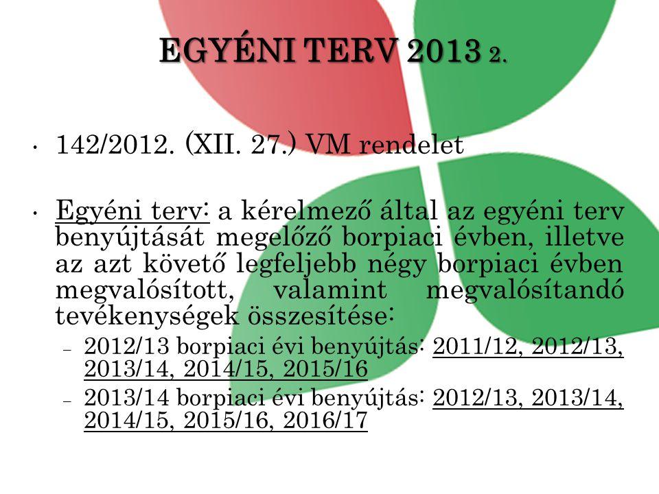 EGYÉNI TERV 2013 2. 142/2012. (XII. 27.) VM rendelet