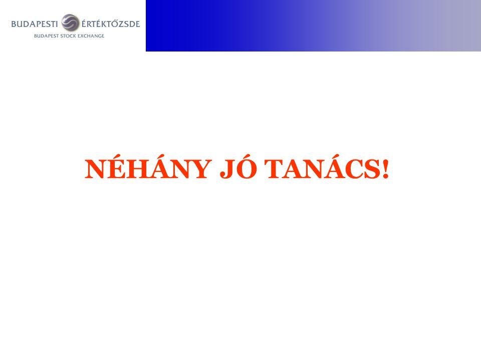NÉHÁNY JÓ TANÁCS!