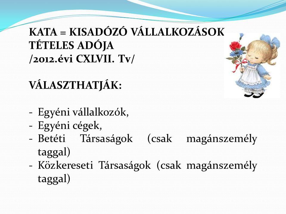 KATA = KISADÓZÓ VÁLLALKOZÁSOK TÉTELES ADÓJA