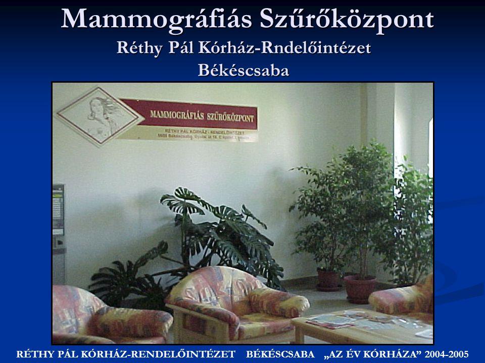 Mammográfiás Szűrőközpont Réthy Pál Kórház-Rndelőintézet Békéscsaba