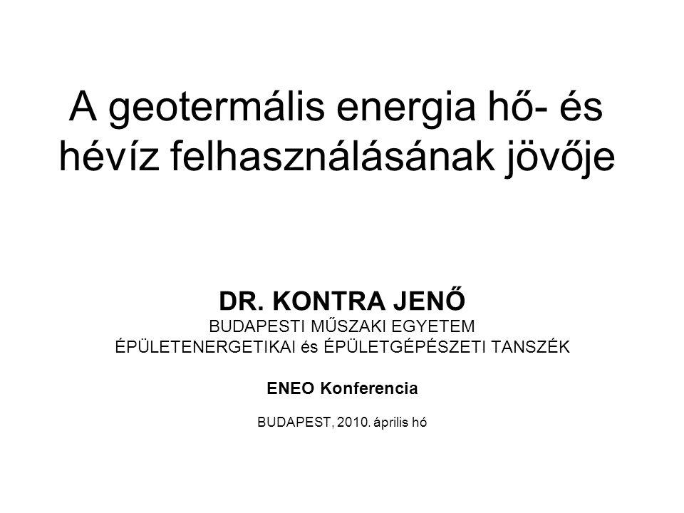 A geotermális energia hő- és hévíz felhasználásának jövője