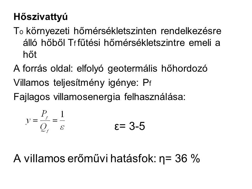 A villamos erőművi hatásfok: η= 36 %