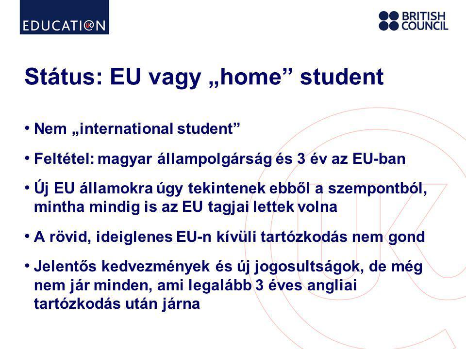 "Státus: EU vagy ""home student"