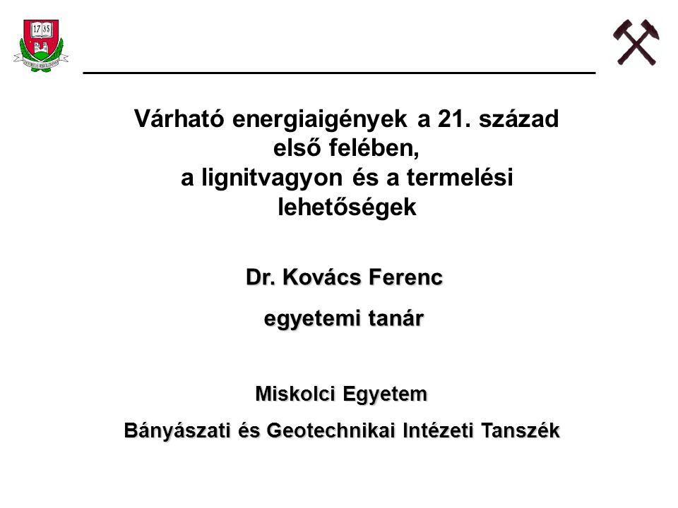 Várható energiaigények a 21. század első felében,