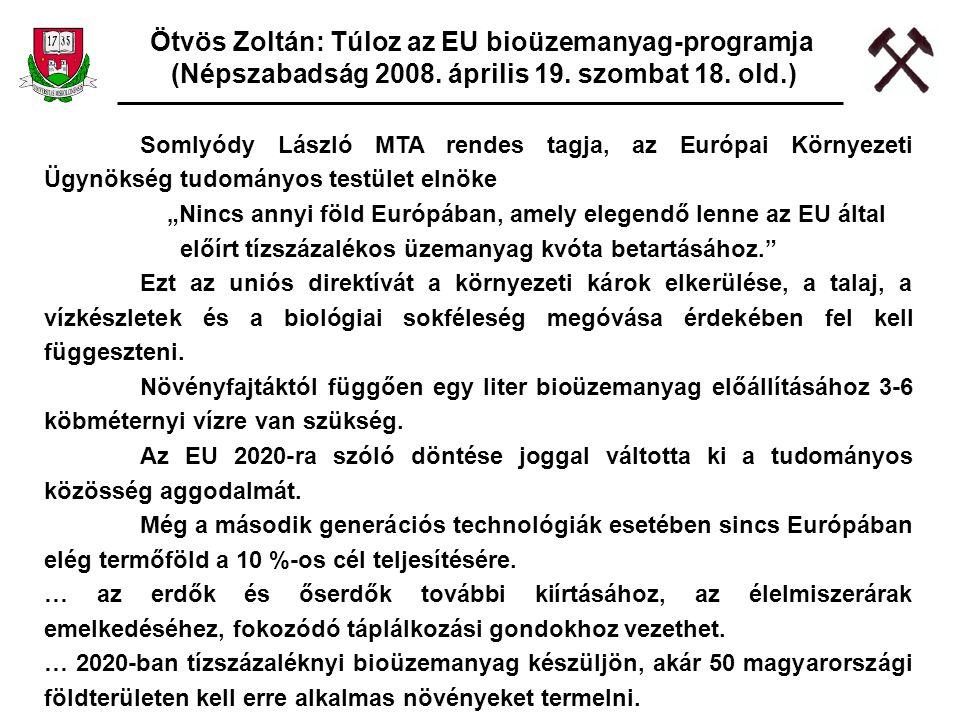 Ötvös Zoltán: Túloz az EU bioüzemanyag-programja