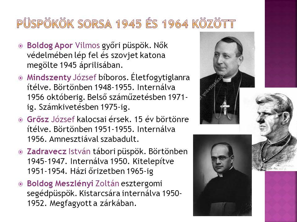 Püspökök sorsa 1945 és 1964 között