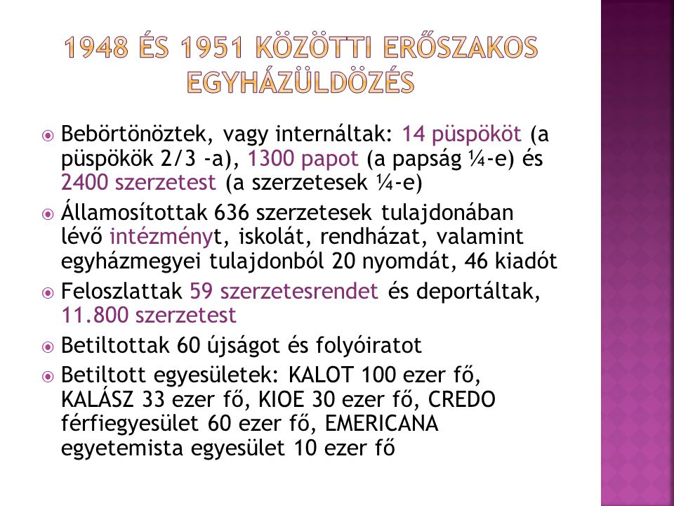 1948 és 1951 közötti erőszakos egyházüldözés