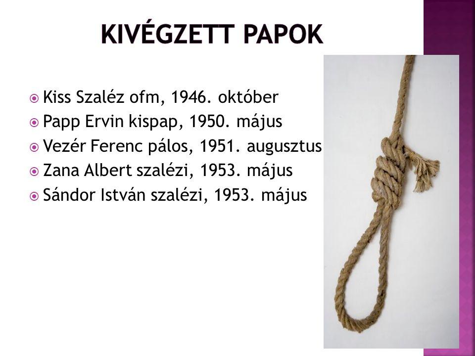 Kivégzett papok Kiss Szaléz ofm, 1946. október