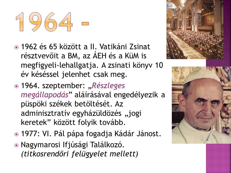 1977: VI. Pál pápa fogadja Kádár Jánost.