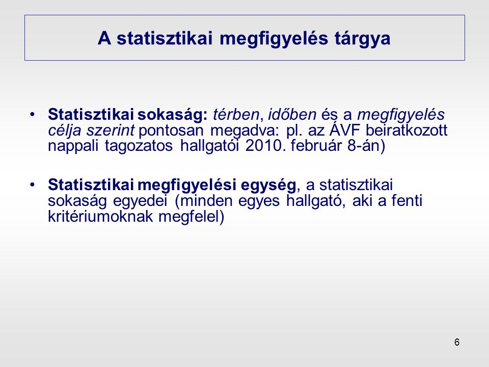 A statisztikai megfigyelés tárgya