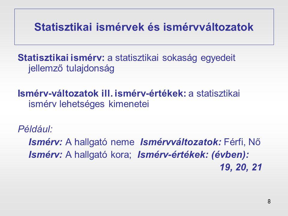 Statisztikai ismérvek és ismérvváltozatok