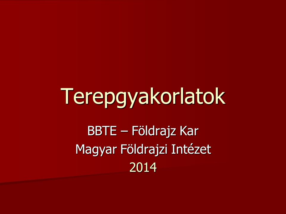 BBTE – Földrajz Kar Magyar Földrajzi Intézet 2014