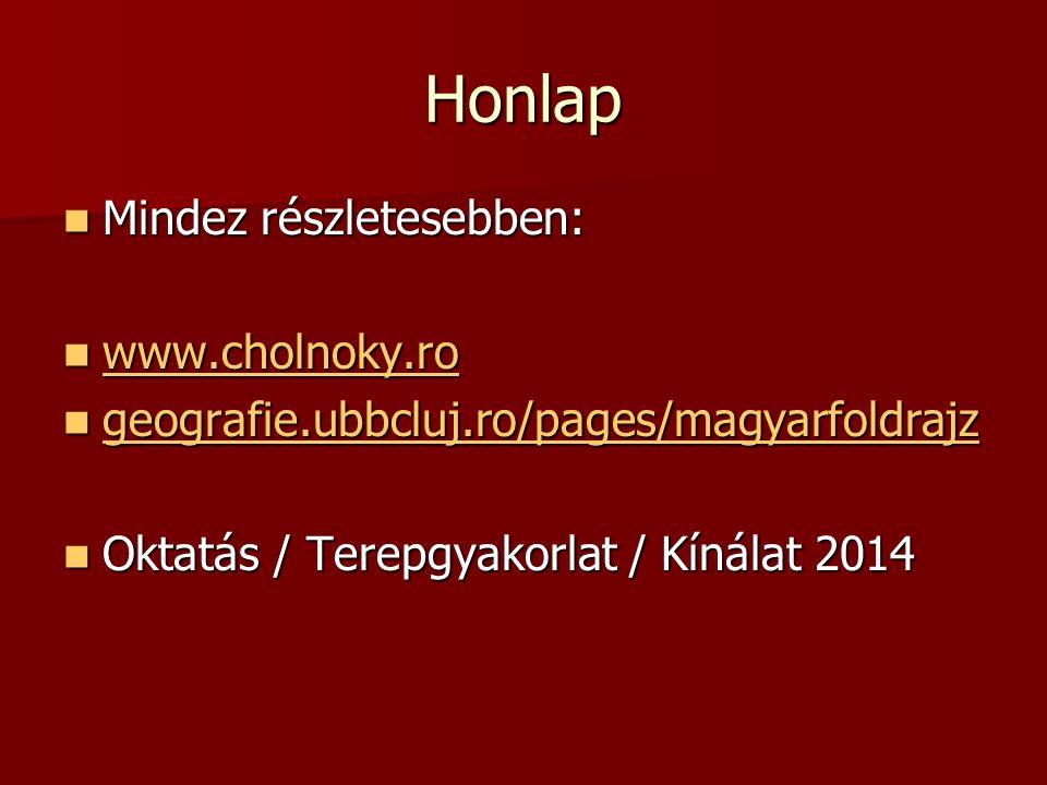 Honlap Mindez részletesebben: www.cholnoky.ro