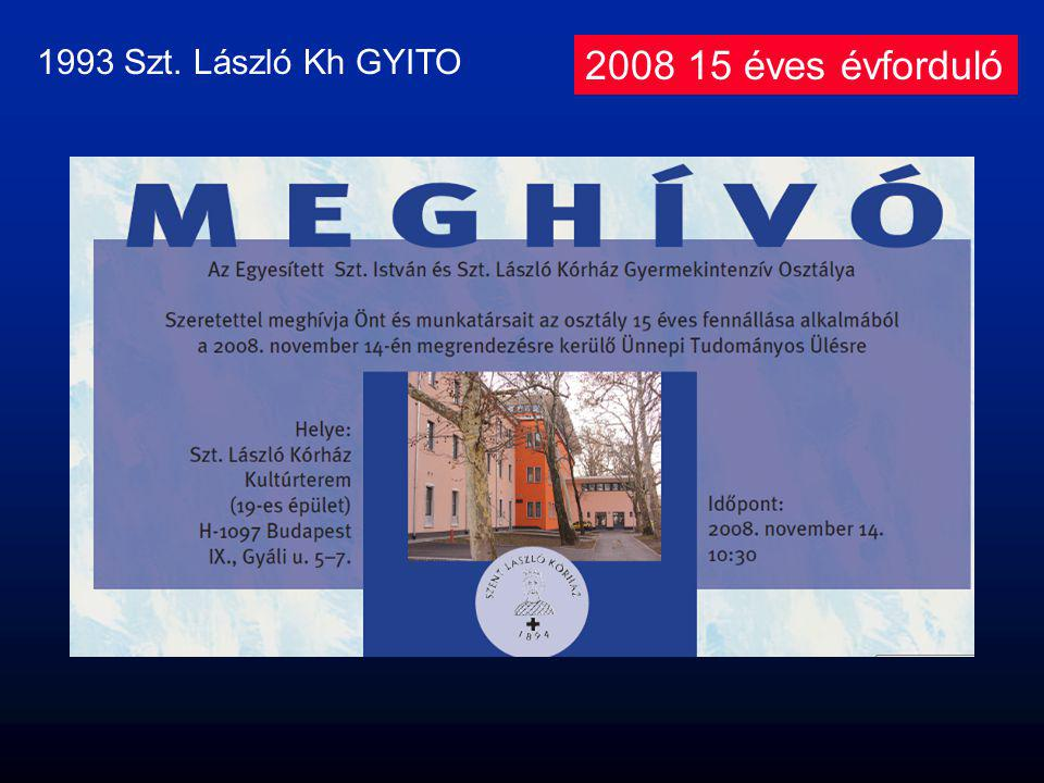 1993 Szt. László Kh GYITO 2008 15 éves évforduló
