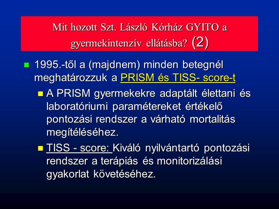 Mit hozott Szt. László Kórház GYITO a gyermekintenzív ellátásba (2)