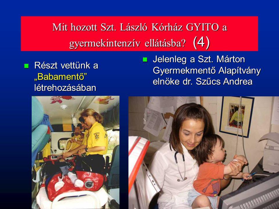 Mit hozott Szt. László Kórház GYITO a gyermekintenzív ellátásba (4)