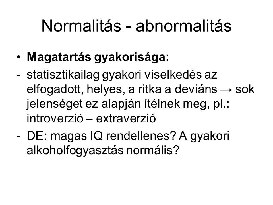 Normalitás - abnormalitás