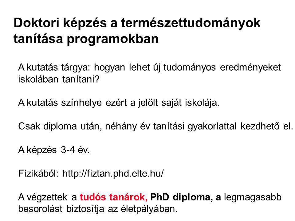 Doktori képzés a természettudományok tanítása programokban