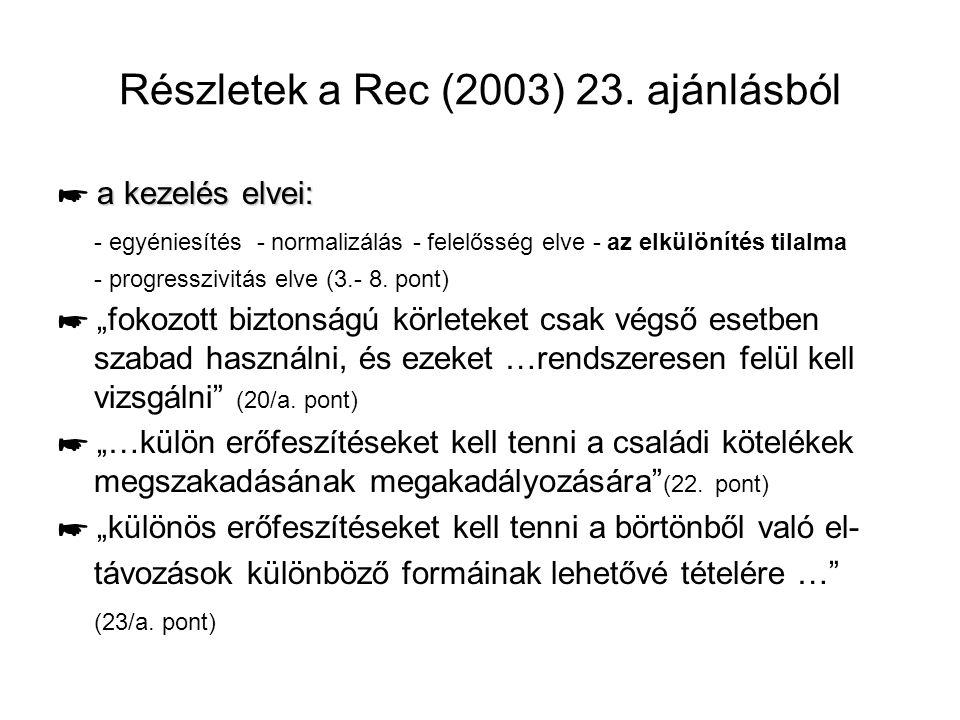 Részletek a Rec (2003) 23. ajánlásból