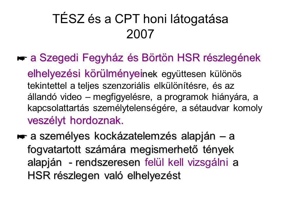 TÉSZ és a CPT honi látogatása 2007