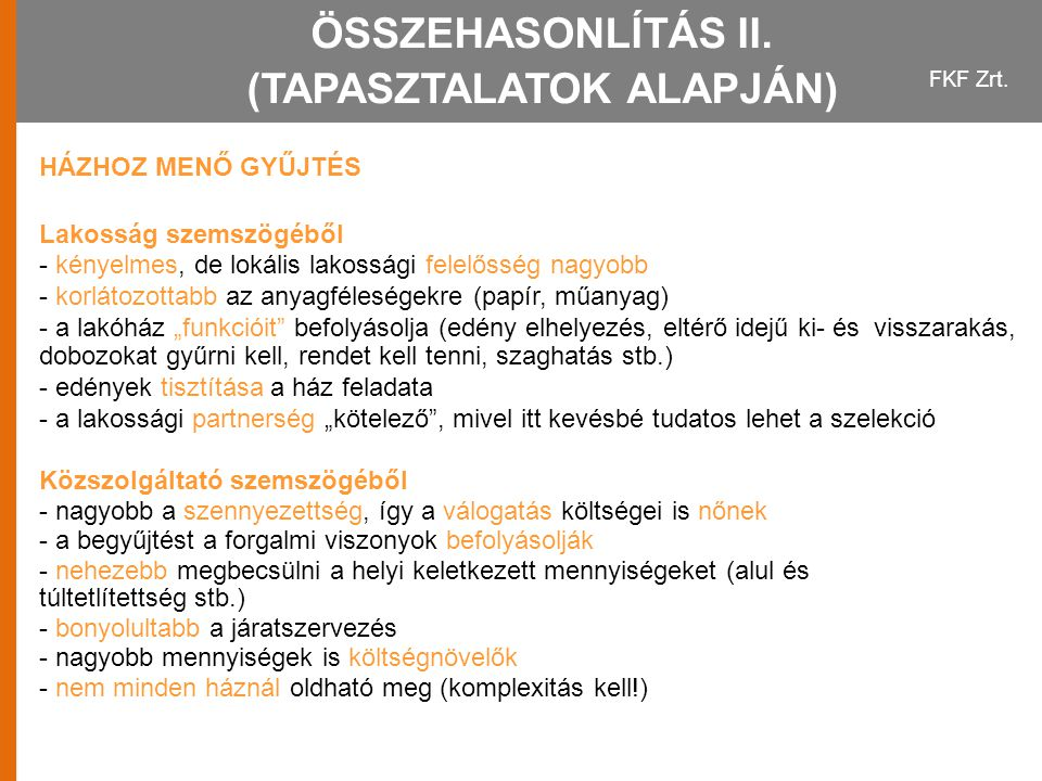 ÖSSZEHASONLÍTÁS II. (TAPASZTALATOK ALAPJÁN)