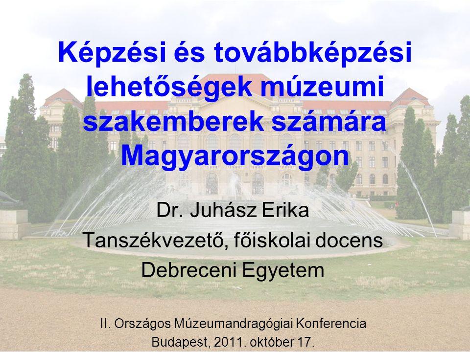 Képzési és továbbképzési lehetőségek múzeumi szakemberek számára Magyarországon
