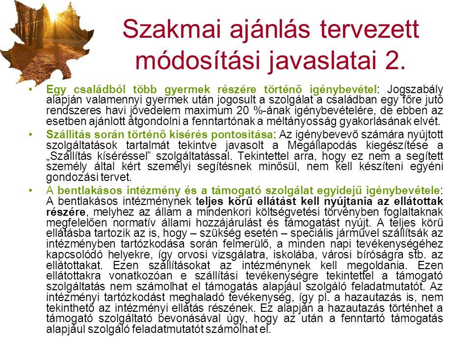 Szakmai ajánlás tervezett módosítási javaslatai 2.