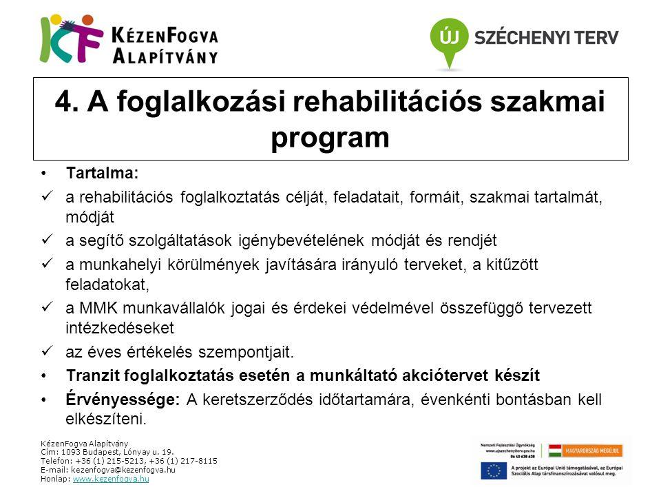 4. A foglalkozási rehabilitációs szakmai program