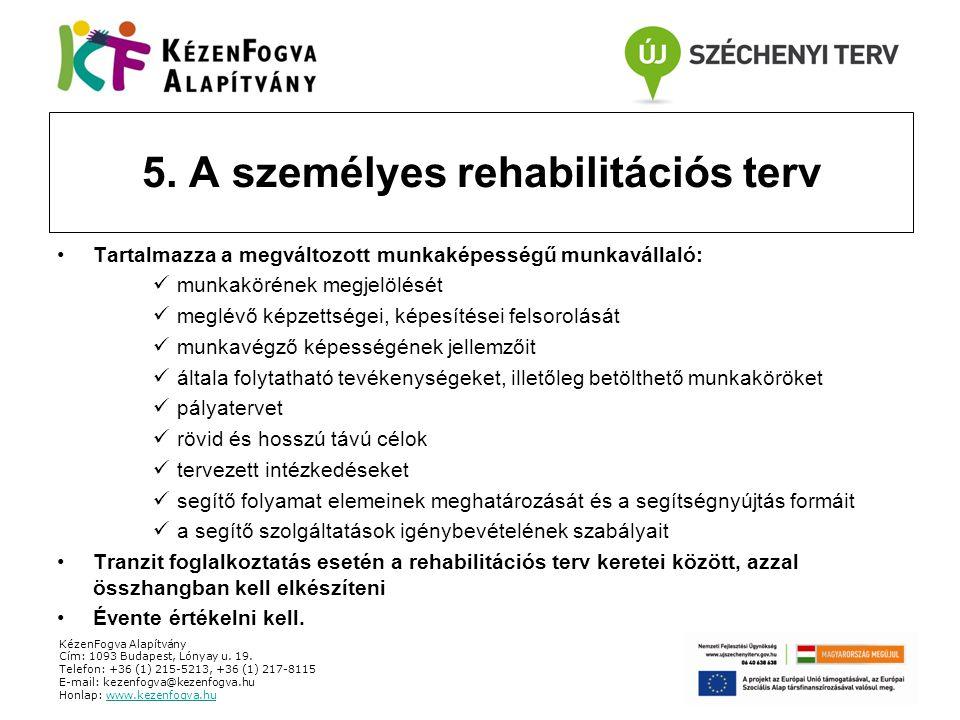 5. A személyes rehabilitációs terv