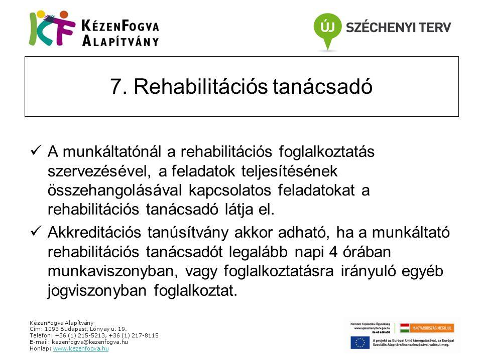 7. Rehabilitációs tanácsadó