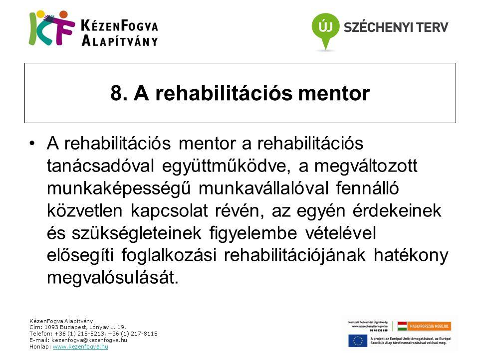 8. A rehabilitációs mentor