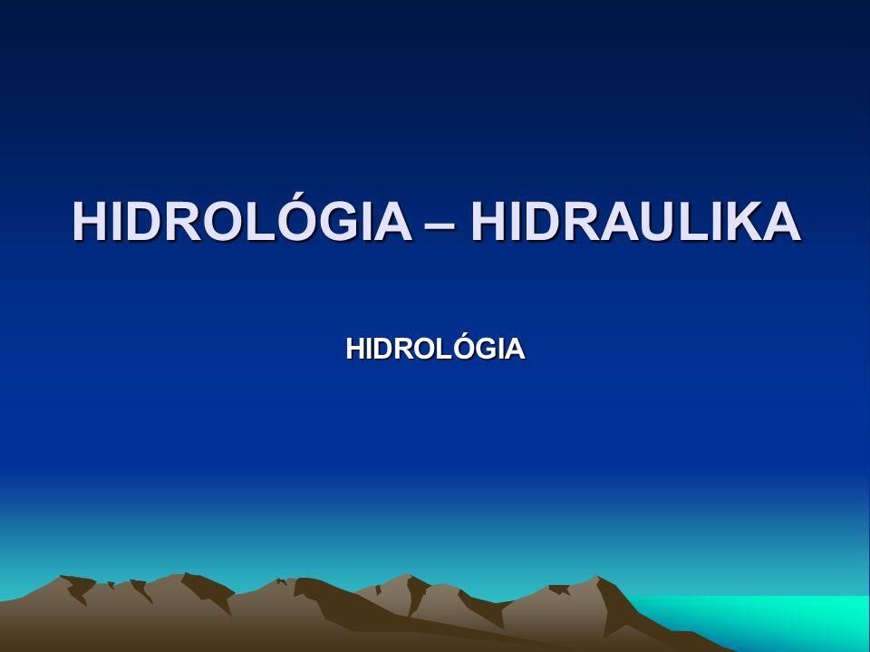 HIDROLÓGIA – HIDRAULIKA