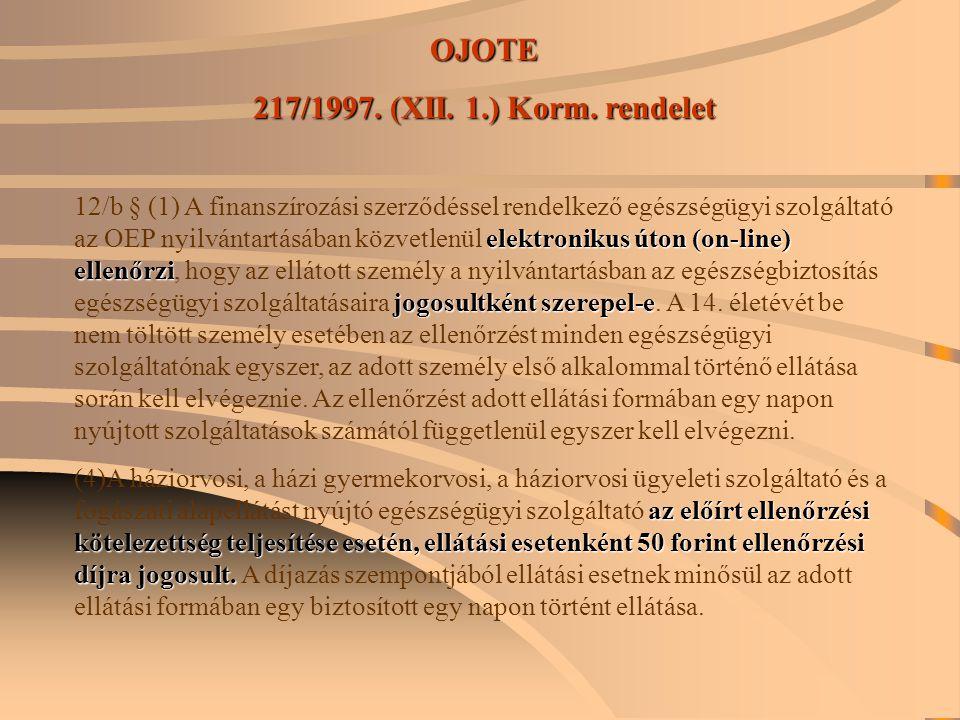 OJOTE 217/1997. (XII. 1.) Korm. rendelet