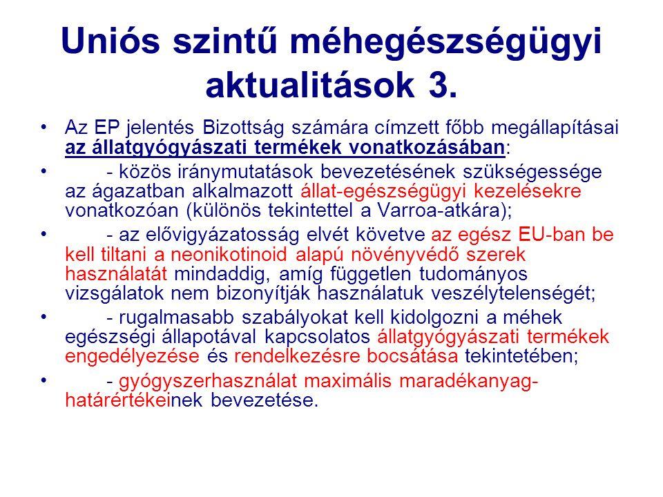 Uniós szintű méhegészségügyi aktualitások 3.