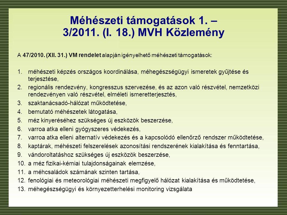 Méhészeti támogatások 1. – 3/2011. (I. 18.) MVH Közlemény