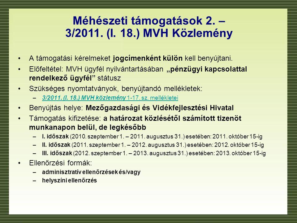 Méhészeti támogatások 2. – 3/2011. (I. 18.) MVH Közlemény