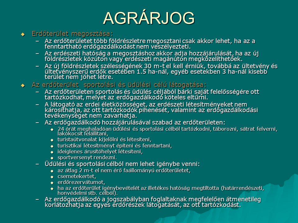 AGRÁRJOG Erdőterület megosztása: