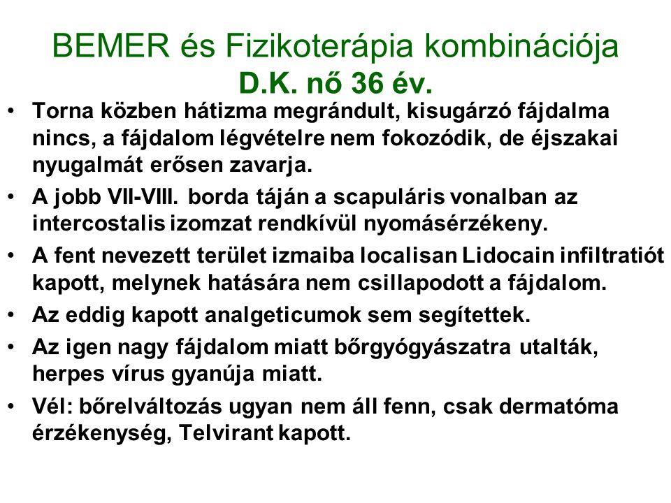 BEMER és Fizikoterápia kombinációja D.K. nő 36 év.