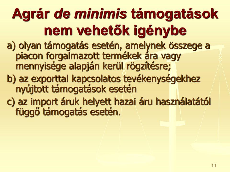 Agrár de minimis támogatások nem vehetők igénybe