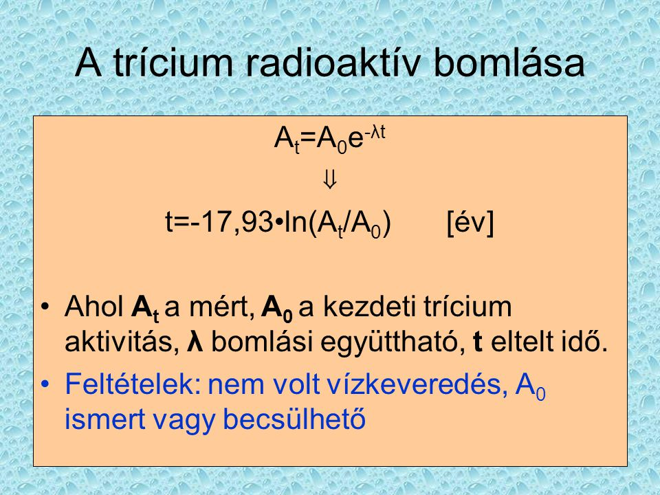 A trícium radioaktív bomlása