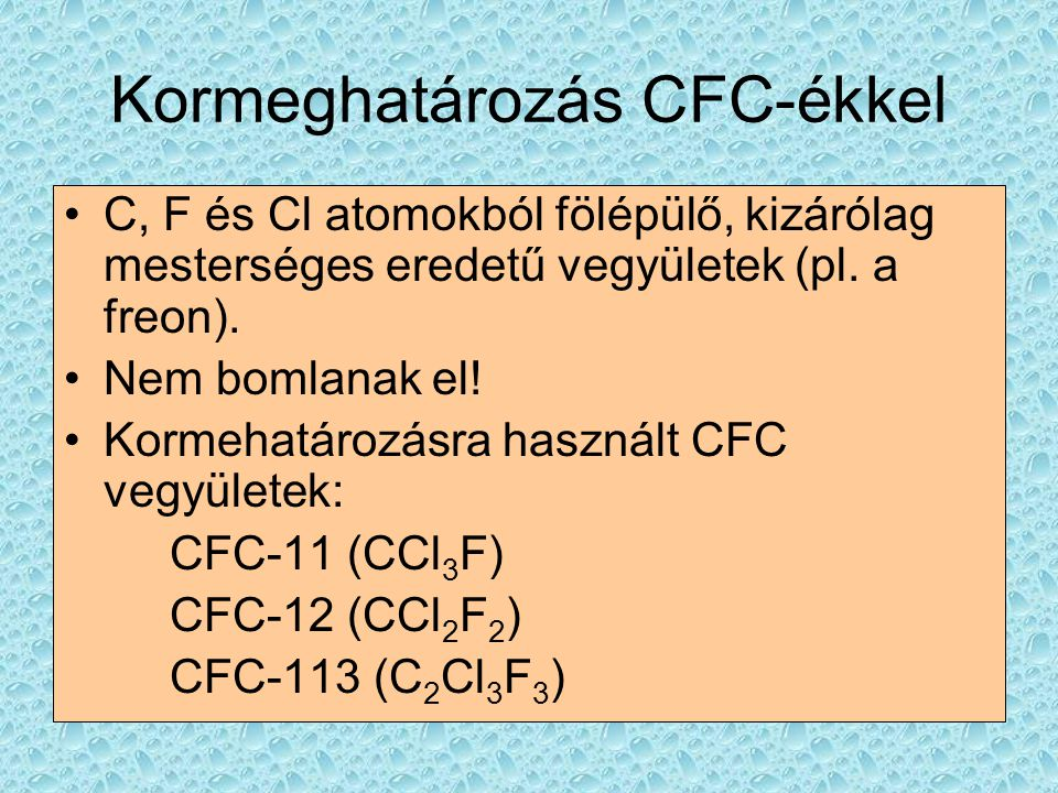 Kormeghatározás CFC-ékkel