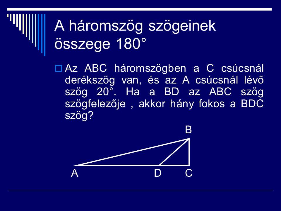A háromszög szögeinek összege 180°