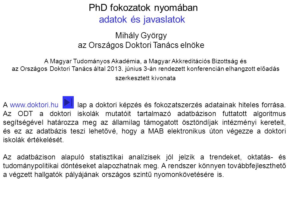 PhD fokozatok nyomában adatok és javaslatok