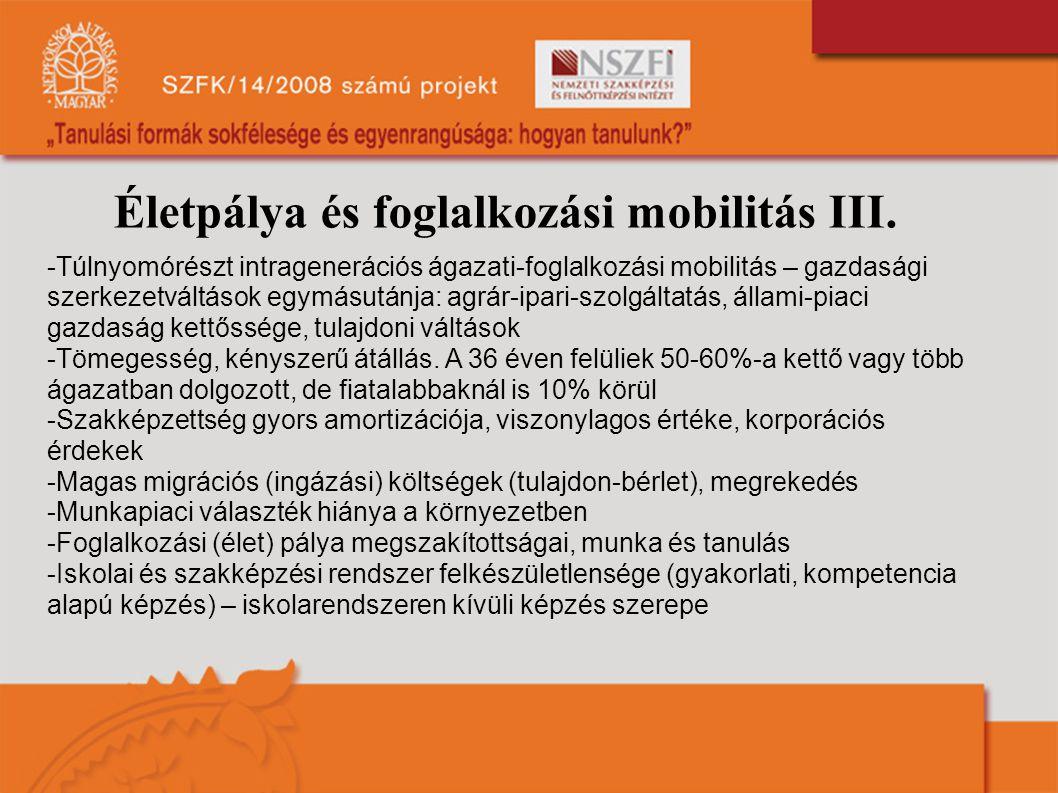 Életpálya és foglalkozási mobilitás III.