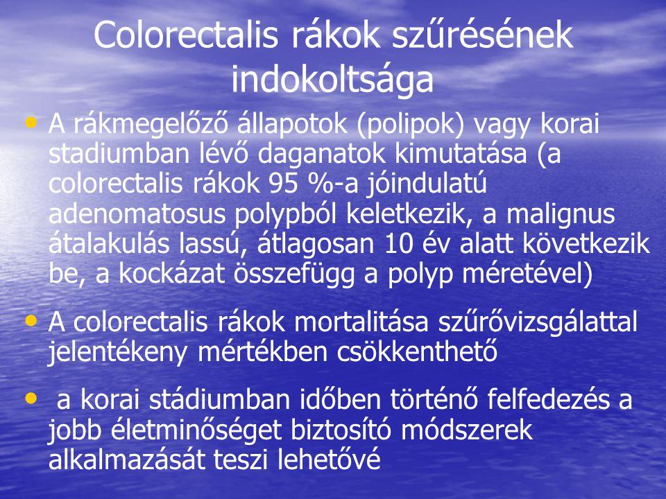 Colorectalis rákok szűrésének indokoltsága